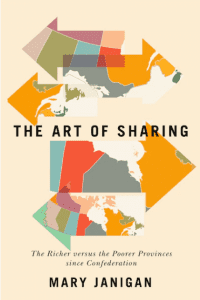 The Art Of Sharing The Richer Versus The Poorer Provinces Since Confederation